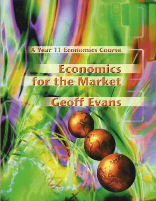 Economics for the Market: A Year 11 Economics Course