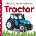 Tractor (Baby Touch and Feel)
