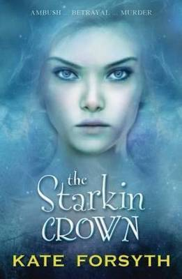 The Starkin Crown (Chronicles of Estelliana #3)