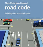 The Official New Zealand Road Code 2010 for Car Drivers