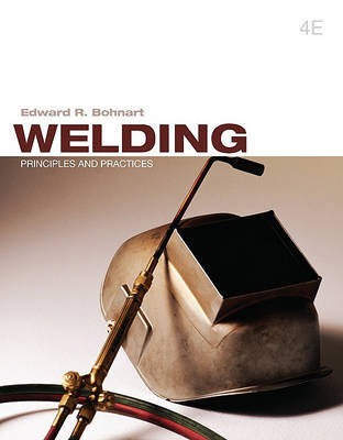 Welding : Principles and Practices