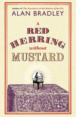 A Red Herring without Mustard (Flavia De Luce #3)