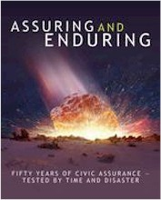 Assuring and Enduring: Fifty Years of Civic Assurance : Tested by Time and Disaster