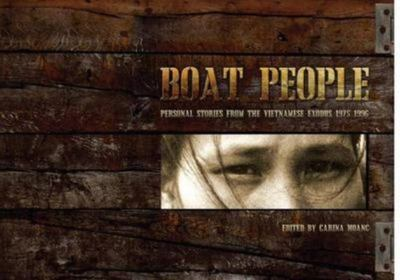 Boat People: Personal Stories From The Vietnamese Exodus 1975 - 1992 - SIGNED
