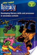 New wave literacy. Developing literacy skills and processes, Book 2