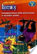 New wave literacy. Developing literacy skills and processes, Book 3