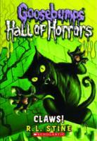 Claws! (Goosebumps Hall of Horrors #1)