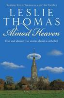 Almost Heaven: Tales from a Cathedral