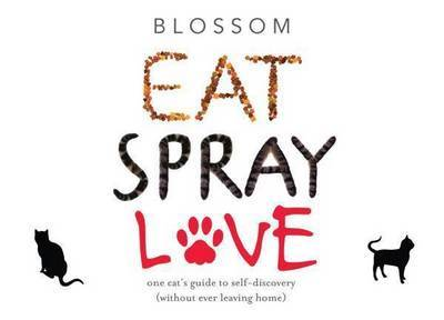Eat, Spray, Love