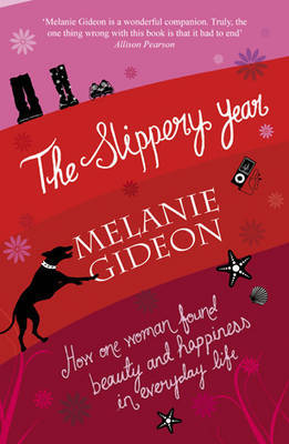 The Slippery Year: A Meditation on Happily Ever After