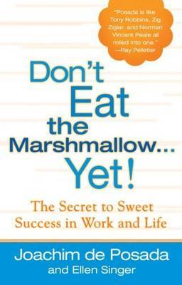 Don't Eat the Marshmallow...Yet