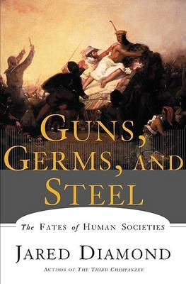 Guns, Germs and Steel (US ed.)
