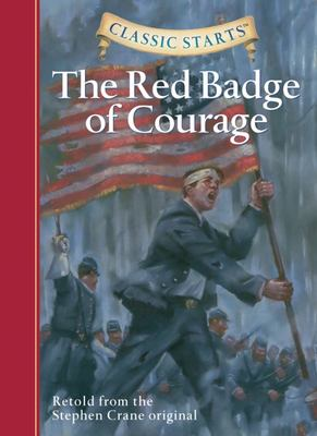 The Red Badge of Courage  (Classic Starts)