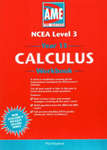 Ncea level 3 year 13 Calculus Workbook - USE 2007 EDITION 9781877401800