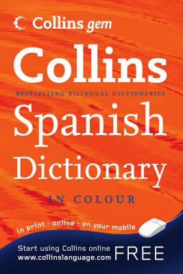 Collins Gem Spanish Dictionary - replaced by 9780007284498