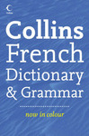 Collins French Dictionary and Grammar -REPLACED BY 9780007253166