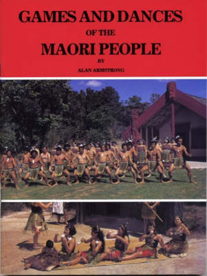 Games & dances of the Maori People