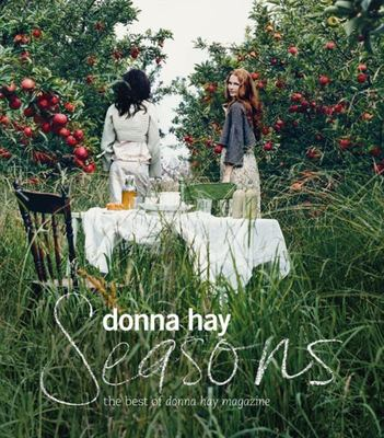 Seasons : The Best of Donna Hay Magazine