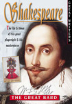 Shakespeare: The Life and Times of This Great Playwright and His Masterpieces