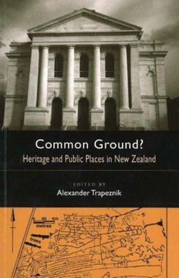 Common Ground: Heritage and Public Places in New Zealand