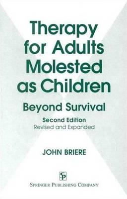 Therapy for Adults Molested as Children: Beyond Survival
