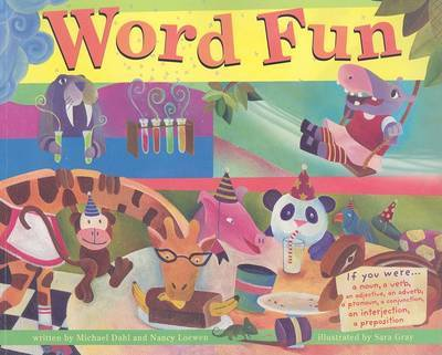 Word Fun Bind-Up (a Noun, a Verb, an Adjective, an Adverb, a Pronoun, a Conjuntion, an Interjection, a Preposition)