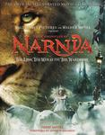 The Chronicles Of Narnia: The Lion, the Witch, and the Wardrobe: Illustrated Movie Companion