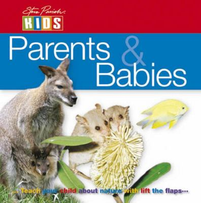 Australian Animals: Mothers and Babies S Parish