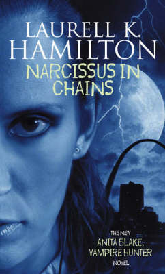 Narcissus in Chains (Anita Blake #10)