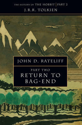 The History of the Hobbit: Pt. 2: Return to Bag-End