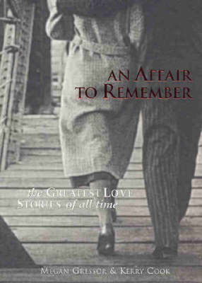 An Affair to Remember: The Greatest Love Stories of All Time