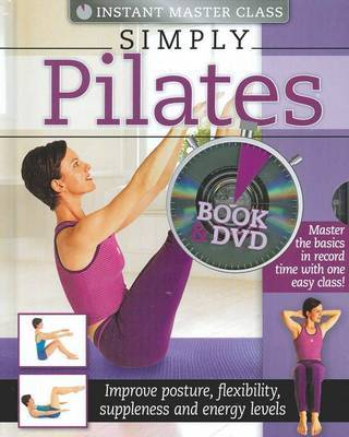 Instant Masterclass Book & DVD Simply Pilates 4T