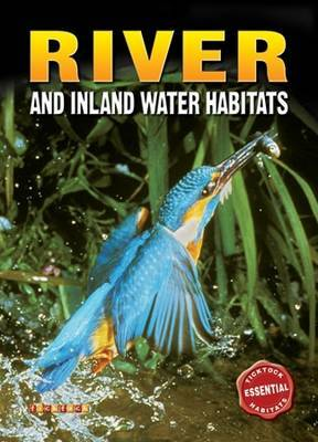 River and Inland Water Habitats (Ticktock Essentials Habitats)