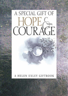 Special Gift of Hope and Courage