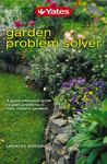 Yates Garden Problem Solver: A Quick Reference Guide to Plant problems in New Zealand Gardens