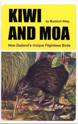 Kiwi and Moa - Two Unique Birds