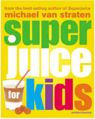 Super Juice for Kids