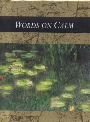Words on Calm
