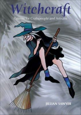 Witchcraft: Patterns for Craftspeople and Artisans