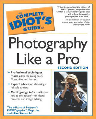 Complete Idiots Guide to Photography Like a Pro