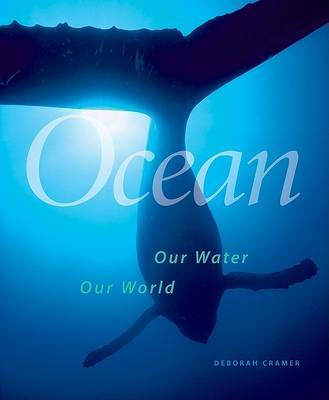 Smithsonian Ocean : Our water, our world