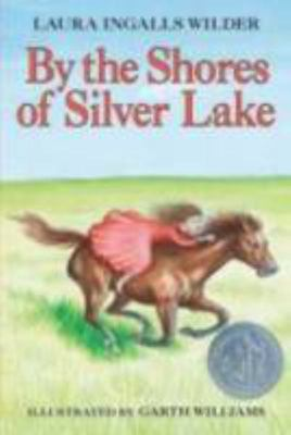 By the Shores of Silver Lake (The Little House Books #5)