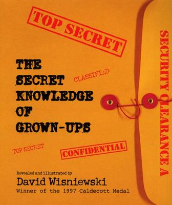 The Secret Knowledge of Grown Ups