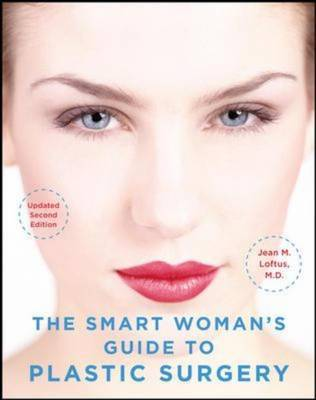 Smart Woman's Guide to Plastic Surgery
