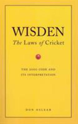 Wisden: the Laws of Cricket
