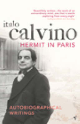 The Hermit In Paris:Autobiographical Writings