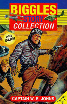 Biggles Story Collection