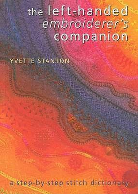 The Left-Handed Embroiderer's Companion  : A Step-by-Step Stitch Dictionary