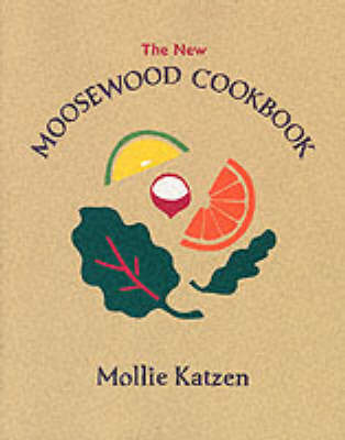 The New Moosewood Cookbook (Revised edition 2000)