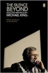 The Silence Beyond: Selected Writings by Michael King